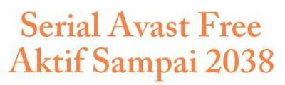 Serial registrasi Avast free aktif sampai tahun 2038