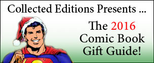 Collected Editions 2016 Comic Book Gift Guide