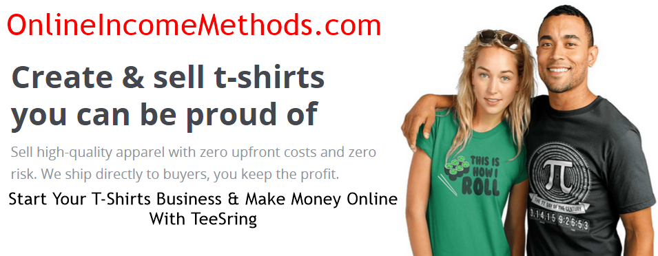 How To Earn Money Selling T-Shirts At TeeSpring?
