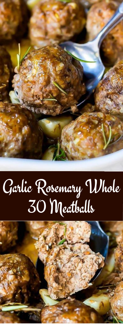 Garlic Rosemary Whole 30 Meatballs #dinner #recipe