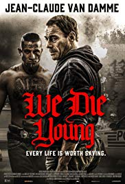Watch We Die Young Online Free 2019 Putlocker