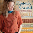 At First Glance: BOOK REVIEW: The New Tunisian Crochet