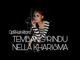 Lirik Lagu Tembang Rindu - Nella Kharisma dari album single terbaru 2016 chord kunci gitar, download album dan video mp3 terbaru 2017 gratis