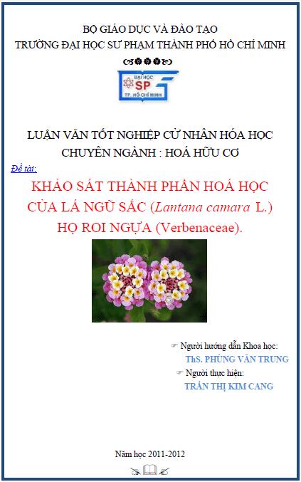 Khảo sát thành phần hoá học của lá ngũ sắc (Lantana camara L.) họ roi ngựa (Verbenaceae)