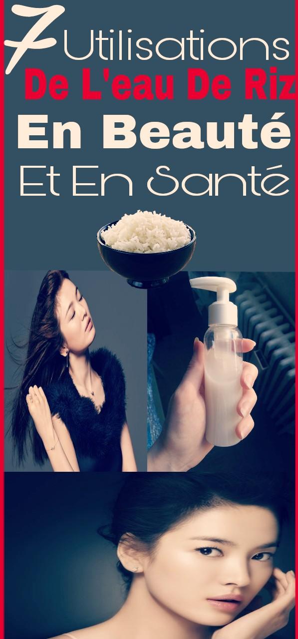 7 Utilisations de l'eau de riz en beauté et en santé