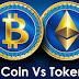 Begini Perbedaan cryptocurrency Coin dan Token Serta Kelebihan dan Kekurangannya