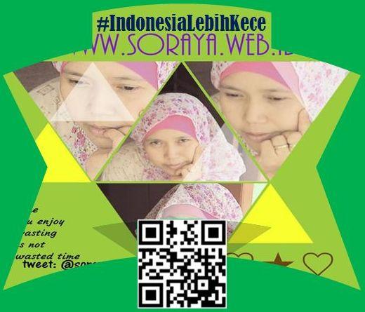 sorayablog hashtag IndonesiaLebihKece