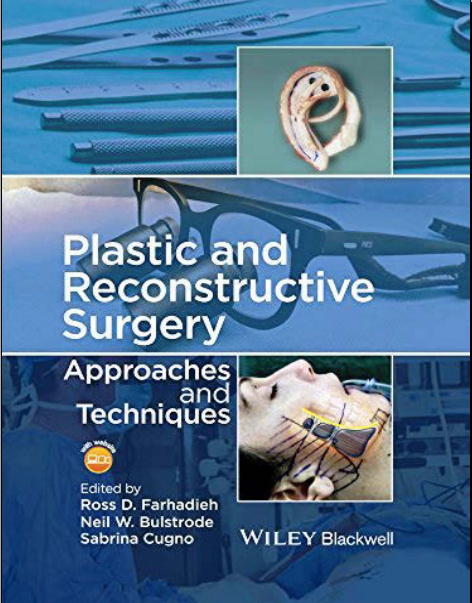 Plastic and Reconstructive Surgery - Approaches and techniques 2015