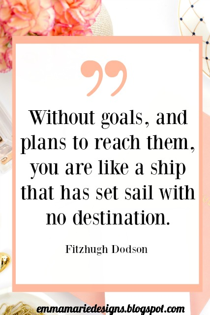 dreams and goals don't just happen, you need a action plan behind them. Emmamareidesigns.blogspot.com