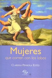 """""""Mujeres que corren con lobos"""""""