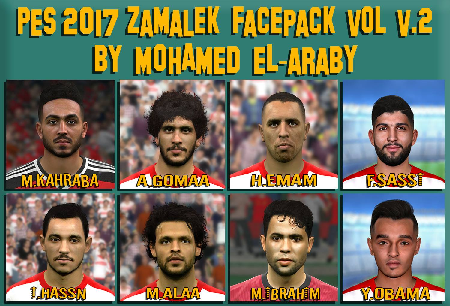 PES 2017 Zamalek facepack Vol. 2 by M.Elaraby Facemaker