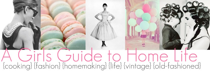 A Girls Guide to Home Life