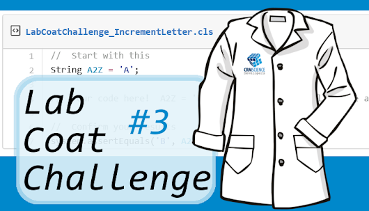 Lab Coat Challenges: Challenge #3 Now Available ~ CRM Science