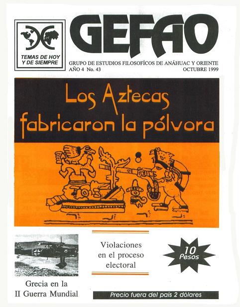 Los Aztecas fabricaban la Pólvora Revista GEFAO