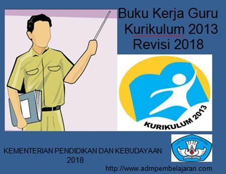 Buku Kerja Guru K13 Revisi 2018