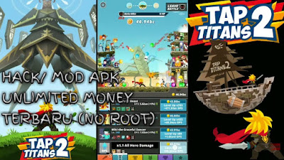 Free Download Game Tap Titans 2.1.4 MOD APK (Unlimited Money) Terbaru 2018