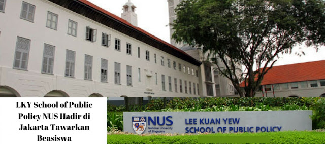 LKY School of Public Policy NUS Hadir di Jakarta Tawarkan Beasiswa