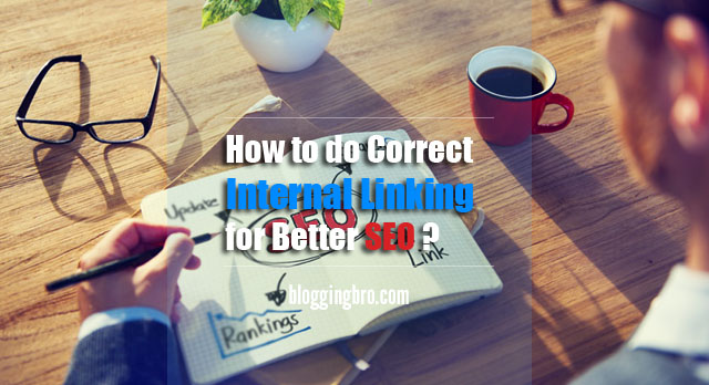 Correct-Internal-Linking-for-Better-SEO ?