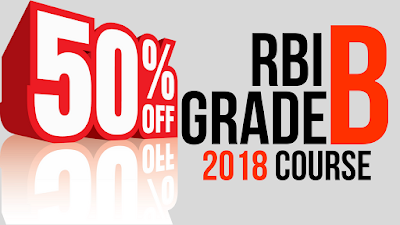 Flat 50% Off on RBI Grade B 2018 Course