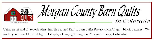Morgan County Barn Quilts in Colorado