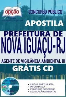 Apostila Prefeitura de Nova Iguaçu - RJ, Conteúdo e matérias, Impressa, Digital por Download em PDF. Grátis CD ROM para Agente de Vigilância Ambiental III.