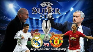 Real Madrid vs Manchester United Super Cup - How to Watch it on Your Android