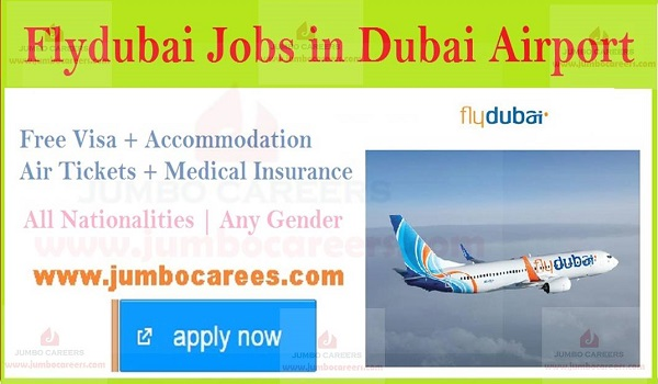 Latest Flydubai jobs in Dubai Airport, Flydubai latest job vacancies,