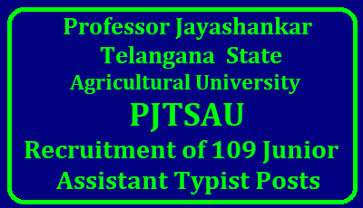 Recruitment of 109 Junior Assistant Typist Posts in PJTSAU through Direct Recruitment wide GO MS No 1 Public Services – Recruitment – Agriculture & Cooperation Department - Filling up of one hundred and nine (109) Junior Assistant-cum-Typist vacant posts in Professor Jayashankar Telangana State Agricultural University (PJTSAU) through Direct Recruitment – Permission to the Telangana State Public Service Commission – Orders – Issued. pjtsau-recruitment-notification-of-109-junior-assistant-typist-posts-tspsc-online-application-halltickets-initial-final-key-results-details-Download Junior Asst Typist Recruitment in PJTSAU 2018/2018/01/pjtsau-recruitment-notification-of-109-junior-assistant-typist-posts-tspsc-online-application-halltickets-initial-final-key-results-details-Download.html
