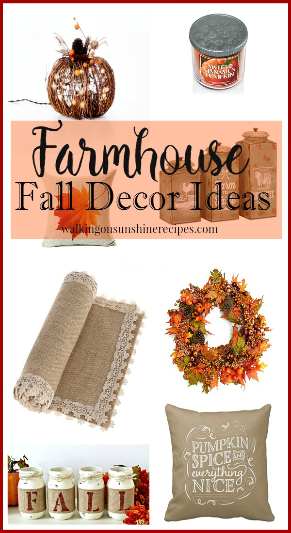 How to get farmhouse decorating ideas for fall from Walking on Sunshine Recipes.