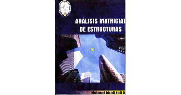 descargar libro en pdf Análisis Matricial de Estructuras - Mohamed Mehdi Hadi