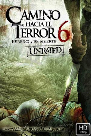 Camino Hacia el Terror 6: La Herencia [1080p] [Latino-Ingles] [MEGA]