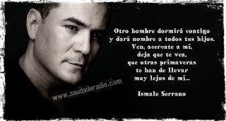 """""""Otro hombre dormirá contigo y dará nombre a todos tus hijos. Ven, acércate a mí, deja que te vea, que otras primaveras te han de llevar muy lejos de mí."""" Ismael Serrano"""