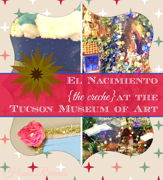 El Nacimiento {the Creche} at Tucson Museum of Art