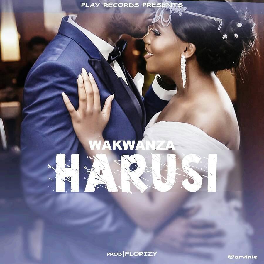 Wakwanza - Harusi |Download Mp3
