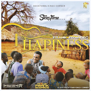 Download Frank Edwards - Happiness Audio Mp3