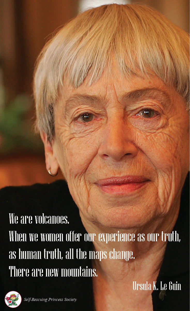 Quote Of The Day Ursula K Le Guin Self Rescuing