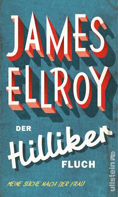 """""""Der Hilliker Fluch"""" von James Ellroy, Autobiografie"""
