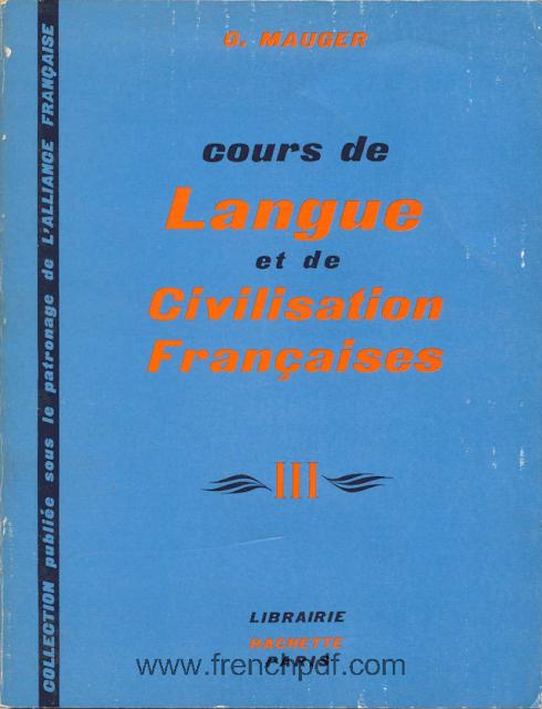 Cours de Langue et de Civilisation Françaises 3 pdf gratuit G. Mauger