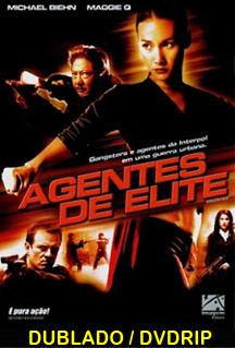 Assistir Agentes De Elite – DVDRip – Dublado – 2005
