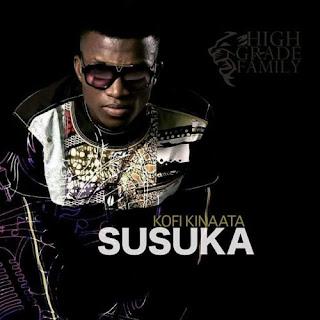 LYRICS : Kofi Kinaata - Susuka