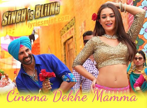 Cinema Dekhe Mamma - Singh Is Bliing (2015)