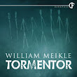 Tormentor by William Meikle