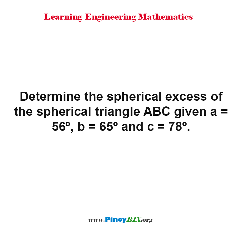 Determine the spherical excess of the spherical triangle ABC