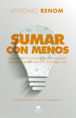 LIBRO - Sumar con menos Antonio Renom  (Alienta - 7 Marzo 2017)  COMPRAR ESTE LIBRO EN AMAZON ESPAÑA