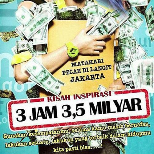 3 Jam 3,5 Milyar, 3 Jam 3,5 Milyar 2016, 3 Jam 3,5 Milyar Poster, 3 Jam 3,5 Milyar Film, 3 Jam 3,5 Milyar Synopsis, 3 Jam 3,5 Milyar Review, 3 Jam 3,5 Milyar Trailer
