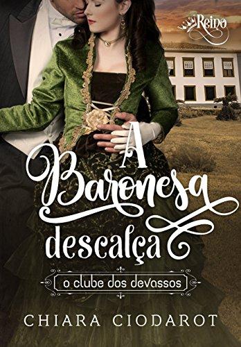 http://www.meuepilogo.com/2018/09/resenha-baronesa-descalca-chiara.html