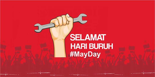 Kata Kata Ucapan Selamat Hari Buruh 'May Day' 1 Mei 2019