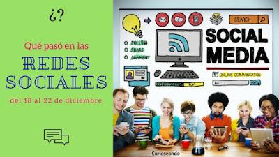 que-paso-en-las-redes-sociales-del-18-al-22-diciembre