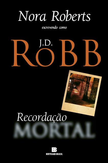 Recordação mortal J.D. Robb