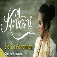 Lirik dan Terjemahan Lagu Kintani - Sio Sio Panantian